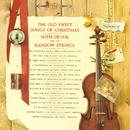 The Old Sweet Songs of Christmas/Frank DeVol & The Rainbow Strings