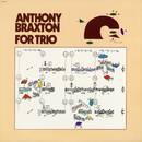 For Trio/Anthony Braxton