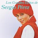Los Grandes Éxitos de/Sergio Pérez