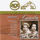 RCA 100 Años de Música/Las Hermanas Águila