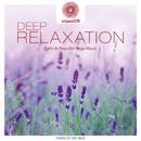 entspanntSEIN - Deep Relaxation (Calm & Peaceful Yoga Music)/Dakini Mandarava