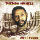 Lost & Found/Themba Mkhize