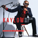 Reach Out (Deluxe Edition)/Kaylow