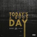 Today's A Good Day feat.Wiz Khalifa,Jimmy Wopo/Hardo