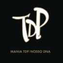 Mania TDP / Nosso DNA (Ao Vivo)/Turma do Pagode