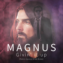 Givin`It Up/Magnus