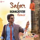 "Safar (Remix by Sonic Sage) [From ""Jab Harry Met Sejal""]/Pritam, Sonic Sage & Arijit Singh"