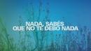 No Te Debo Nada/Nahuel Pennisi