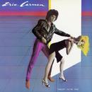 Tonight You're Mine/Eric Carmen