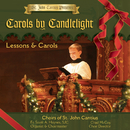 St. John Cantius Presents: Carols by Candlelight/Choirs of St. John Cantius