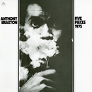 Five Pieces (1975)/Anthony Braxton