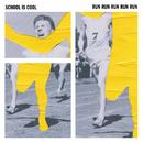 Run Run Run Run Run/School is Cool