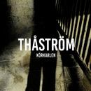 Körkarlen/Thåström