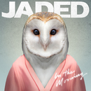 In the Morning (Remixes)/Jaded