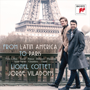 From Latin America to Paris - Works for Cello and Piano/Lionel Cottet