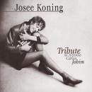 Tribute To Antonio Carlos Jobim/Josee Koning