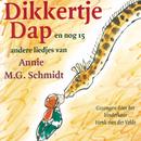 Dikkertje Dap en nog 15 andere liedjes van Annie M.G. Schmidt/Kinderkoor Henk van der Velde