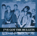 Collections/I've Got The Bullets