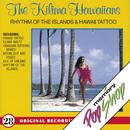 Rhythm Of The Islands And Hawaii Tattoo/The Kilima Hawaiians