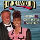 Meer Dan 50 Gouwe Ouwe & 15 Nieuwe Hits/Het Holland Duo