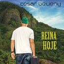 Reina Hoje/César Belieny