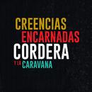 Creencias Encarnadas/Gustavo Cordera