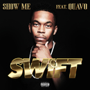 Show Me feat.Quavo/Swift