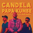 Candela feat.Marianna/Papá Kumbé