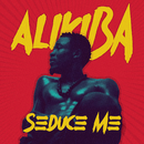 Seduce Me/Alikiba