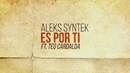 Es por Ti (Lyric Video)/Aleks Syntek