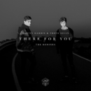 There For You: The Remixes/Martin Garrix & Troye Sivan