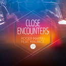 Close Encounters feat.Maurice/Roger Martin