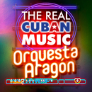 The Real Cuban Music - Orquesta Aragón (Remasterizado)/Orquesta Aragón