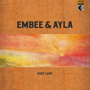 Easy Love/Embee & Ayla