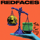 Take It or Leave It/RedFaces
