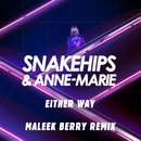 Either Way (Maleek Berry Remix)/Snakehips & Anne-Marie
