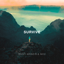 Survive/SAINT WKND & MAX