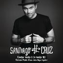 Contar Hasta 3 (O Hasta 10) [Versión Piano]/Santiago Cruz