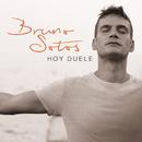Hoy Duele (Nueva Versión)/Bruno Sotos