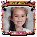Younger Now/Miley Cyrus