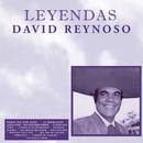 Leyendas/David Reynoso