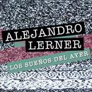 Los Sueños del Ayer/Alejandro Lerner