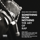 Something From Nothing: The Art of Rap/Various