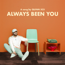 Always Been You/Quinn XCII