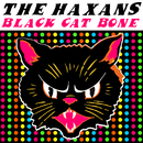 Black Cat Bone/The Haxans