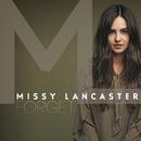 Forget/Missy Lancaster
