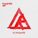Pumped Up/Klingande