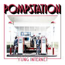 POMPSTATION/Yung Internet