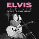Elvis Forever: The Best of Elvis Presley/エルヴィス・プレスリー