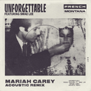 Unforgettable (Mariah Carey Acoustic Remix) feat.Swae Lee,Mariah Carey/French Montana